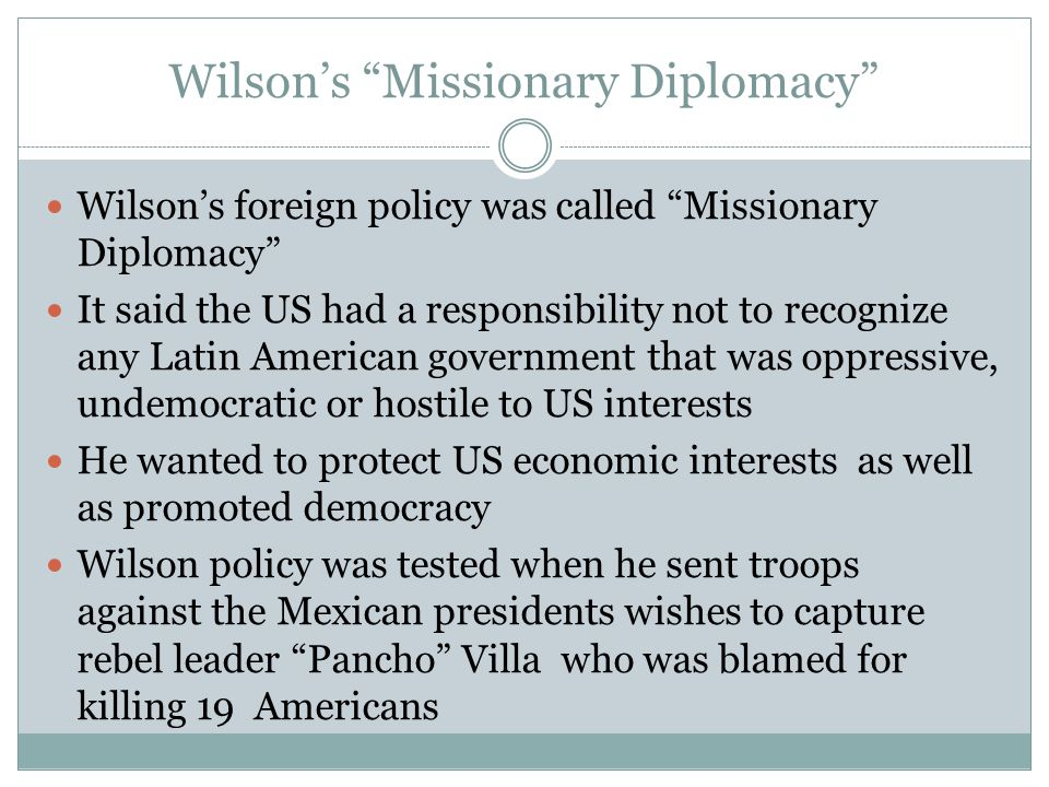 Wilson's Missionary Diplomacy