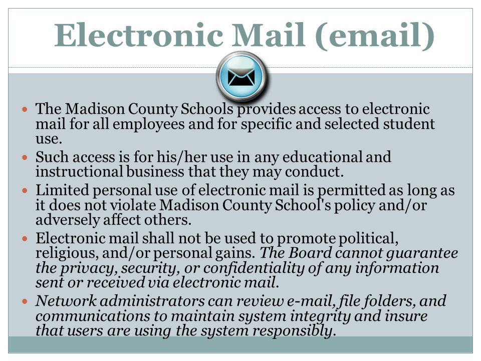 Electronic Mail (email)
