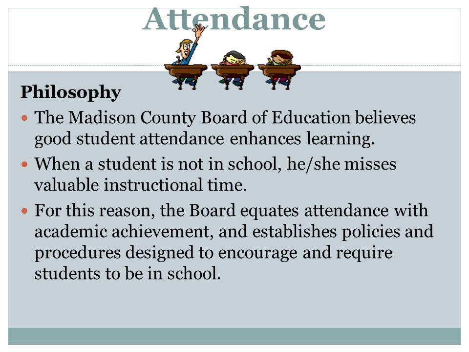 Attendance Philosophy
