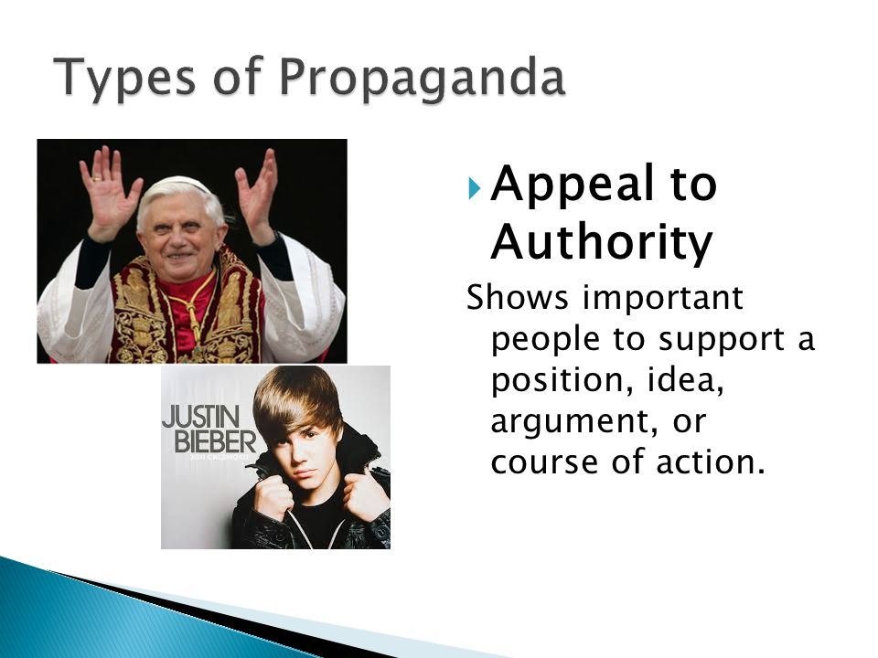 Types of Propaganda Appeal to Authority