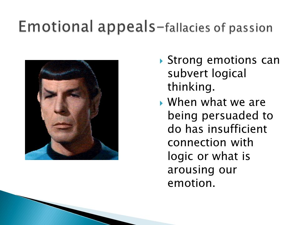 Emotional appeals-fallacies of passion
