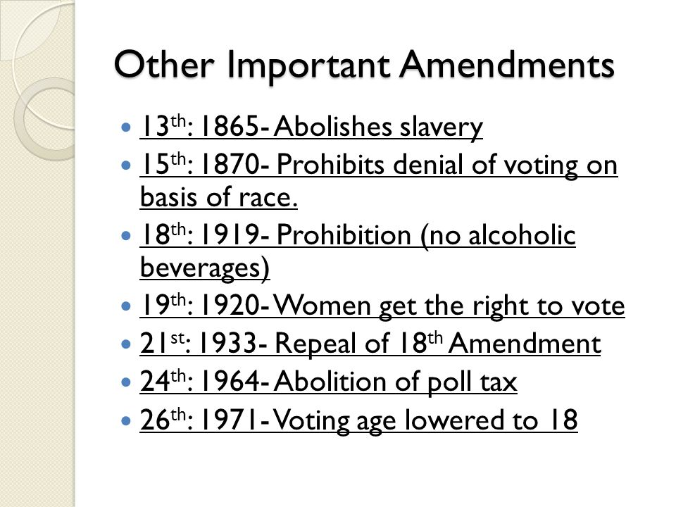 Other Important Amendments