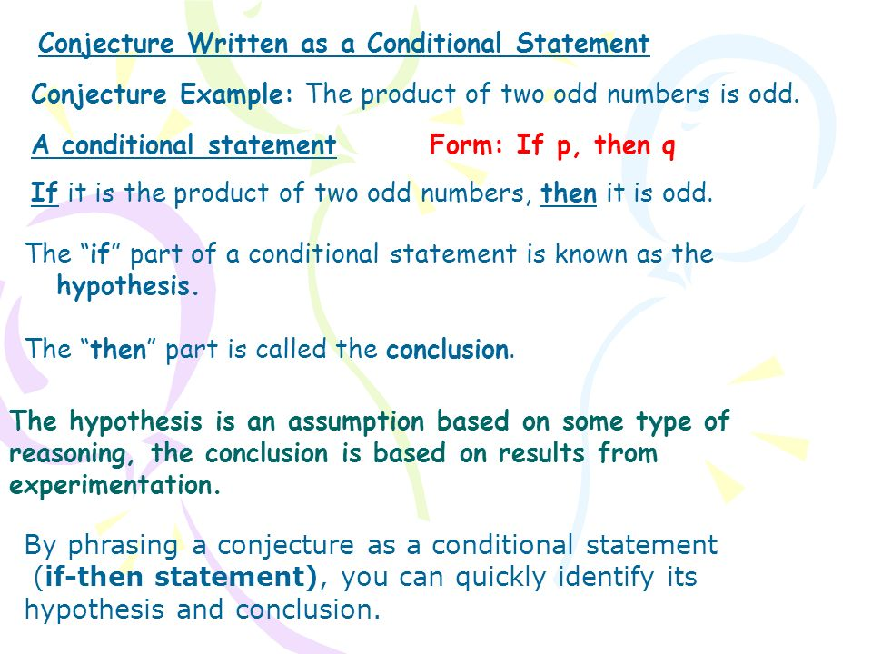 Conjecture Written as a Conditional Statement