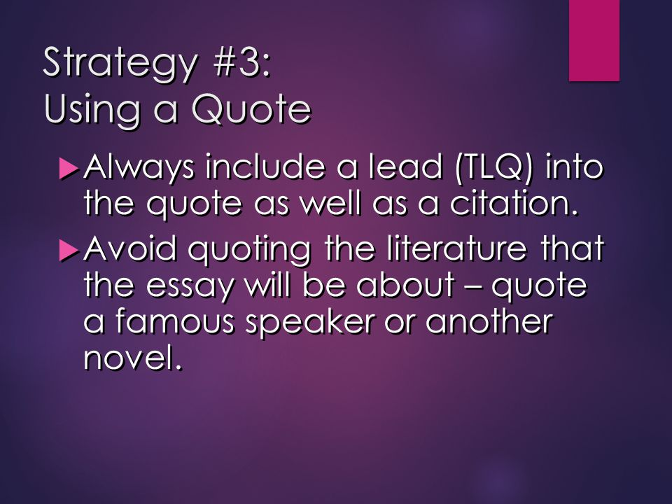 Strategy #3: Using a Quote