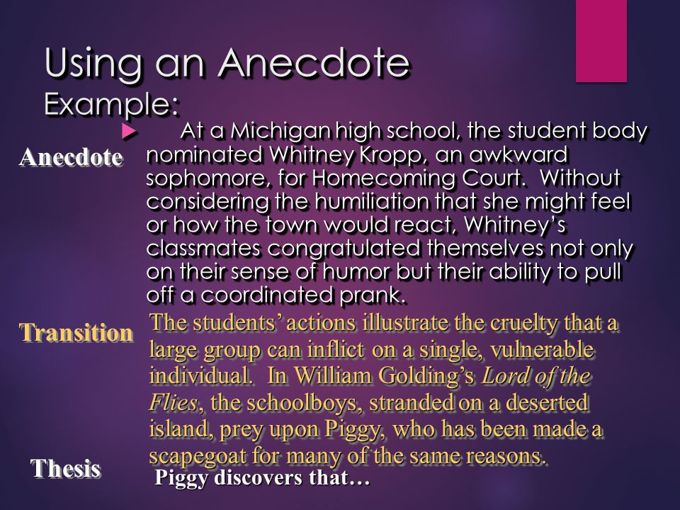 Using an Anecdote Example: