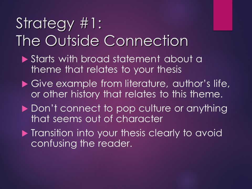 Strategy #1: The Outside Connection