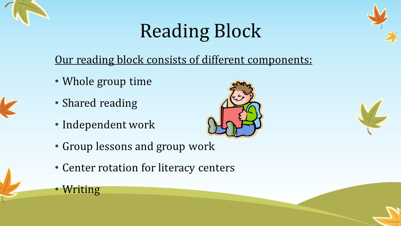 Reading Block Our reading block consists of different components: