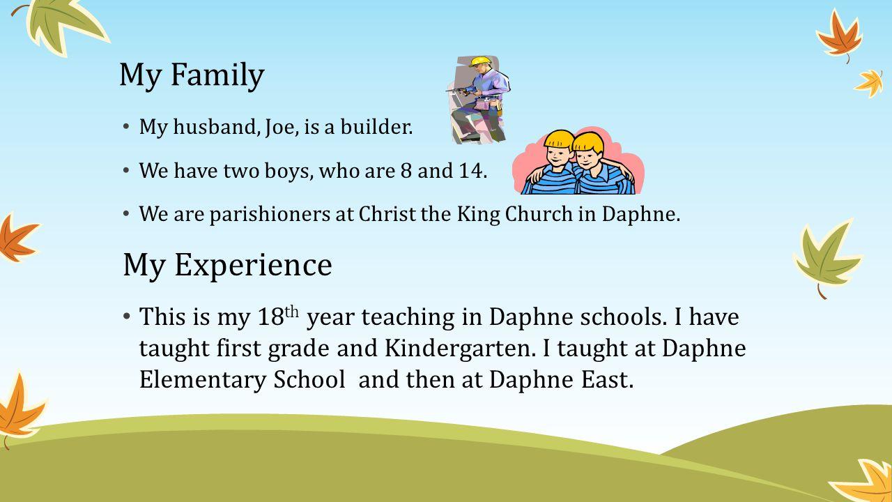 My Family My Experience