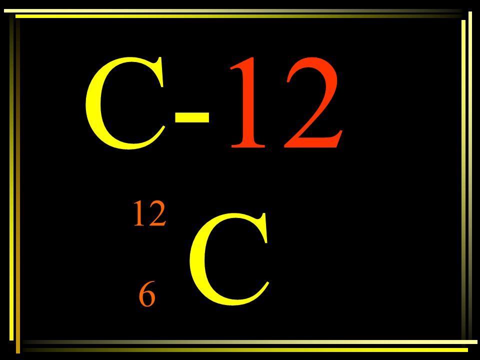 C-12 C 12 6
