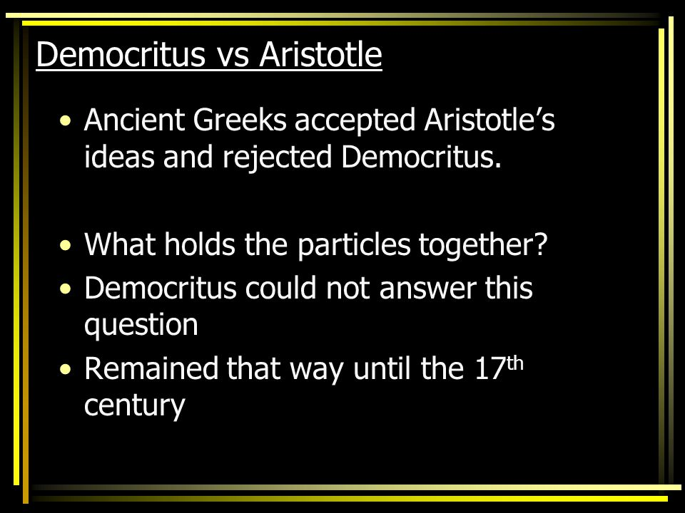 Democritus vs Aristotle