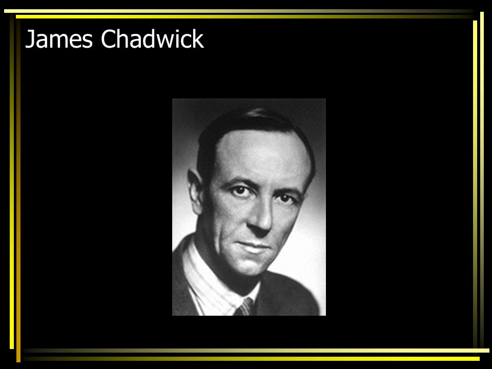 James Chadwick