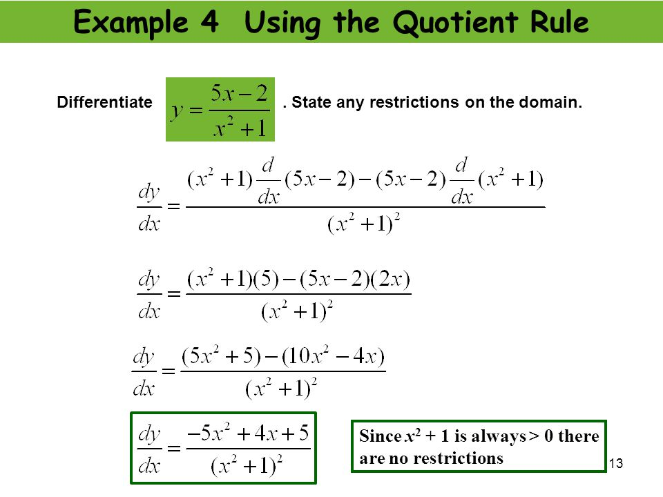 Example 4 Using the Quotient Rule