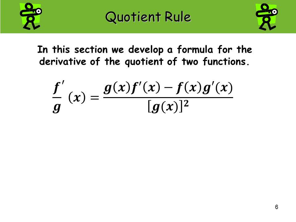 U2 L5 Quotient Rule QUOTIENT RULE - ppt video online download