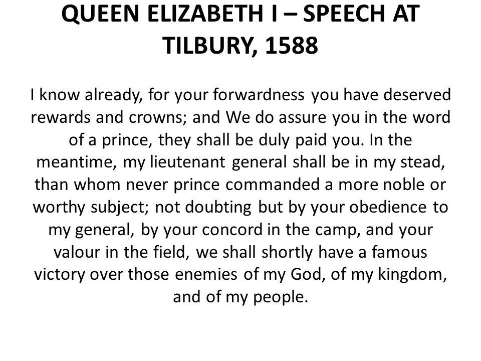 QUEEN ELIZABETH I – SPEECH AT TILBURY, 1588