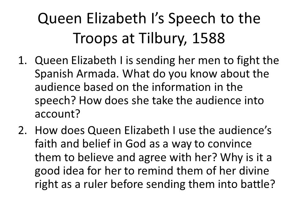 Queen Elizabeth I's Speech to the Troops at Tilbury, 1588