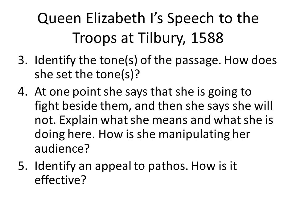 Queen Elizabeth I's Speech to the Troops at Tilbury, 1588