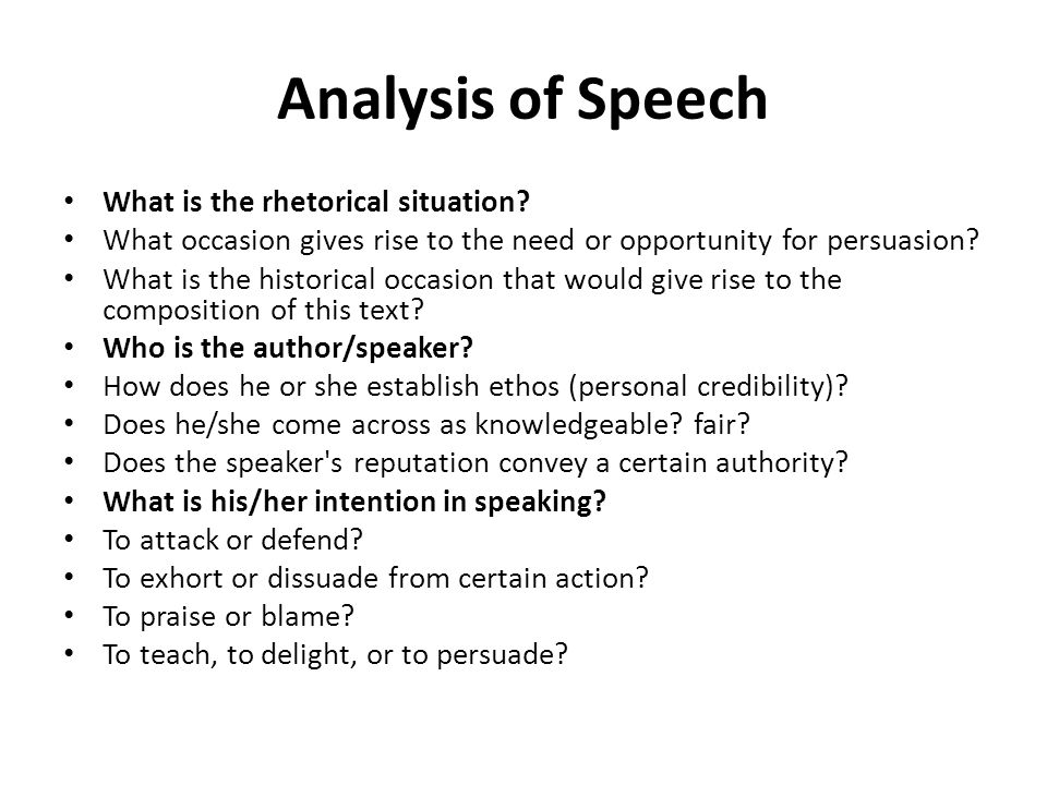 Analysis of Speech What is the rhetorical situation