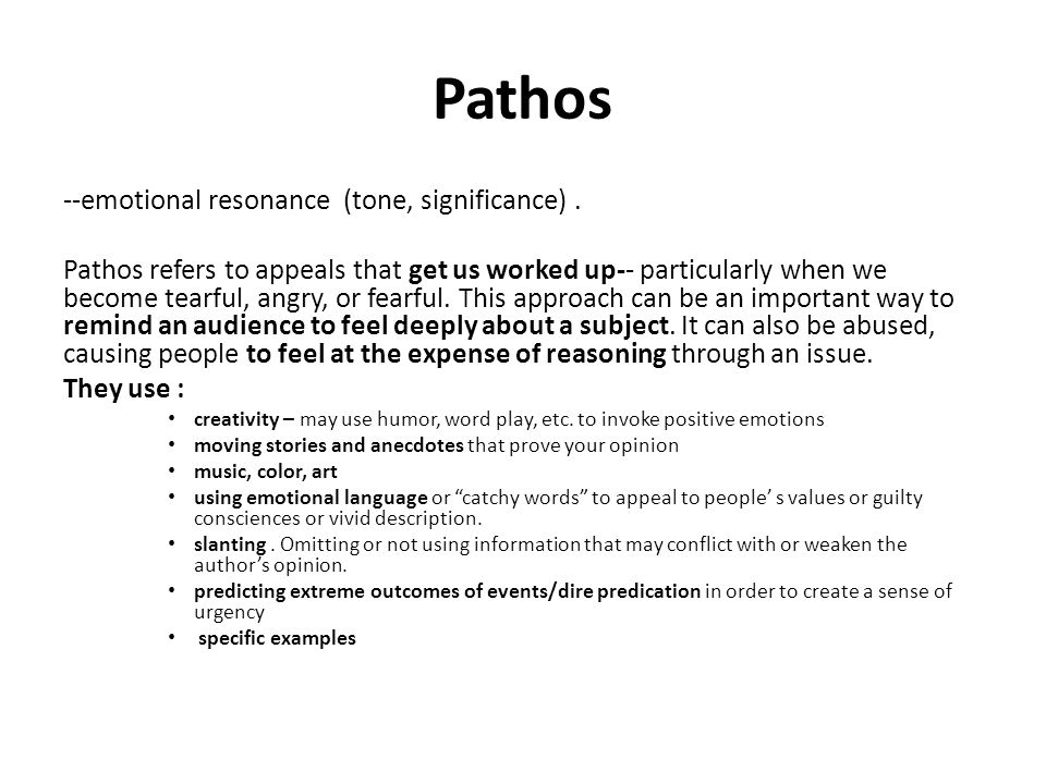 Pathos --emotional resonance (tone, significance) .