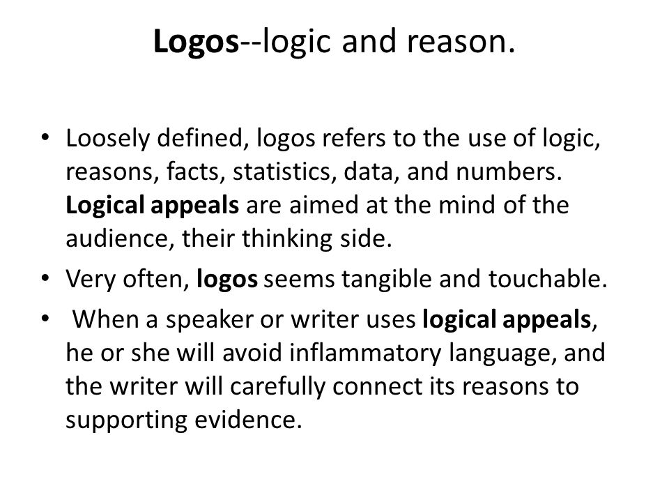 Logos--logic and reason.