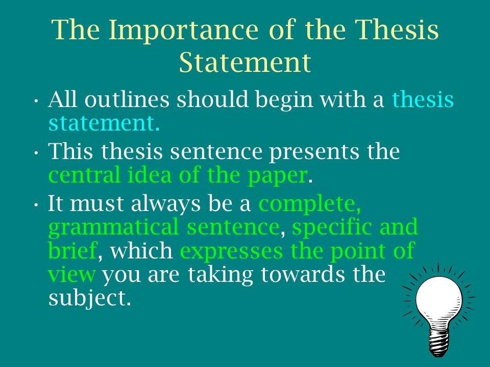 the importance of a good thesis statement Welcome to the purdue owl purdue the thesis statement or main no one could reasonably argue that pollution is good example of a debatable thesis statement:.