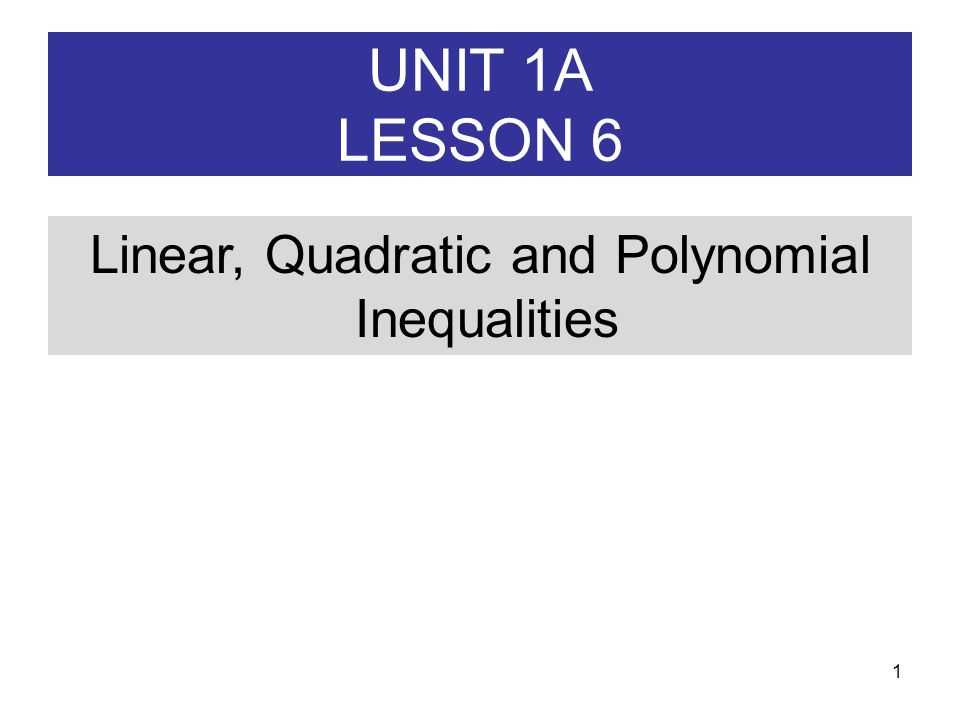 U1A L6 Linear Quadratic Polynomial Inequalities ppt video – Polynomial Inequalities Worksheet