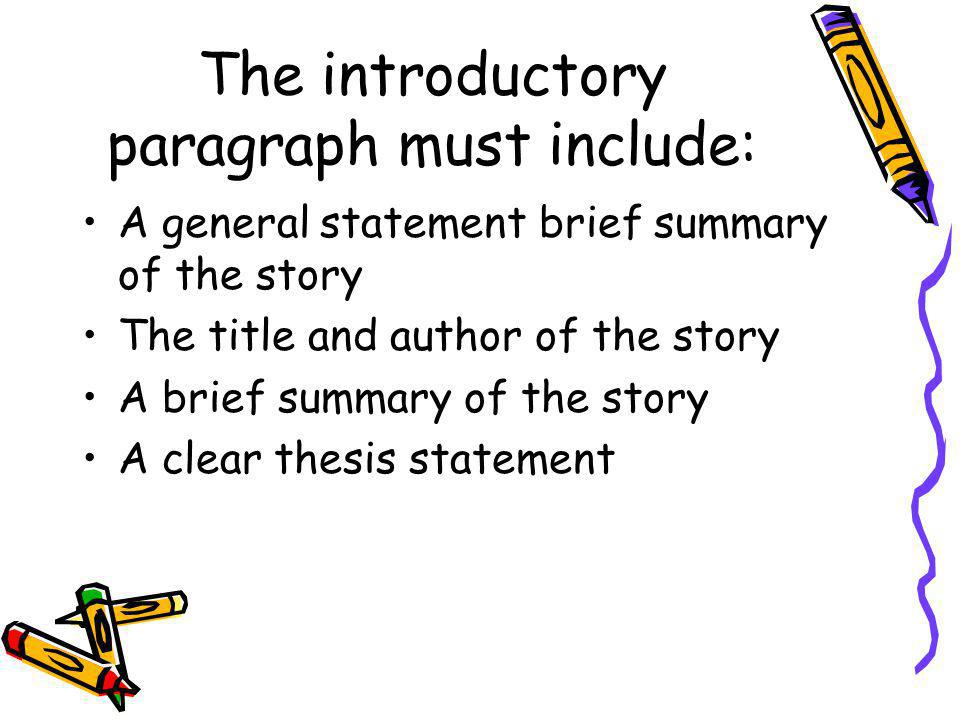 The introductory paragraph must include:
