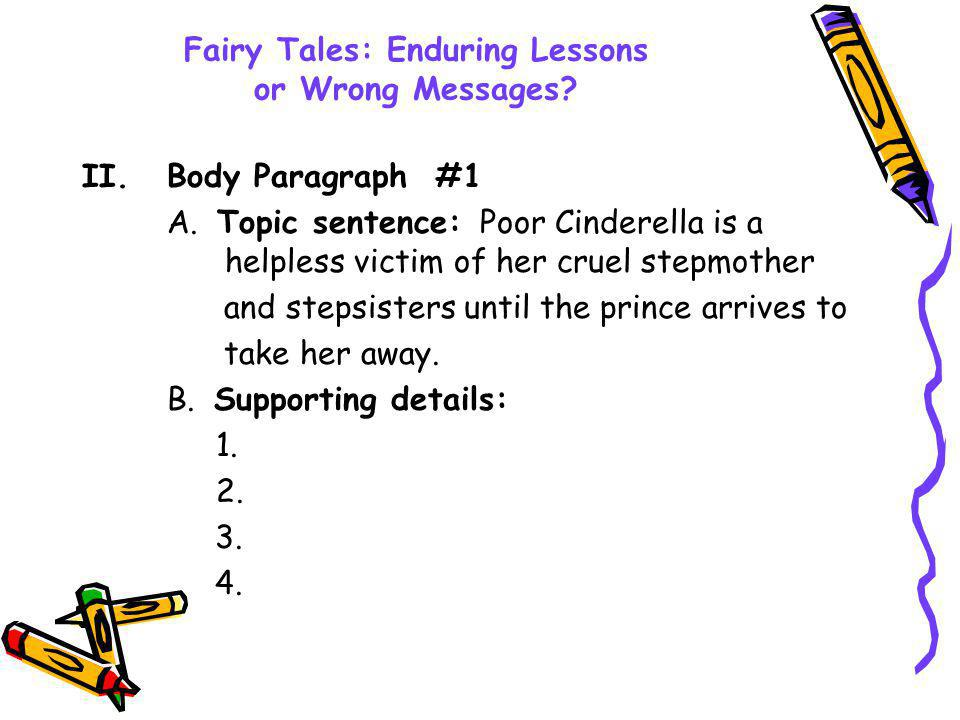 Fairy Tales: Enduring Lessons or Wrong Messages