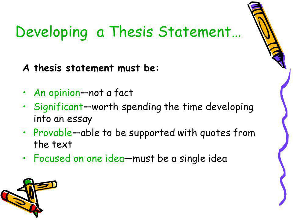 Developing a Thesis Statement…