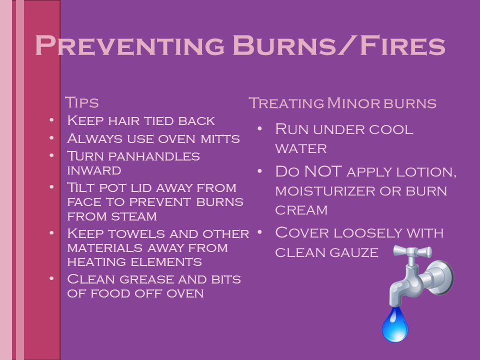 Preventing Burns/Fires
