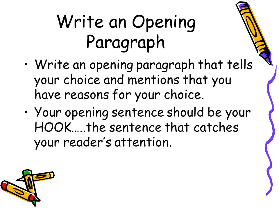 Write an Opening Paragraph