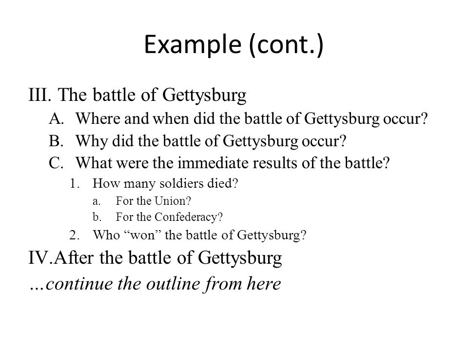 Example (cont.) The battle of Gettysburg