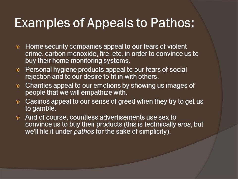 Examples of Appeals to Pathos: