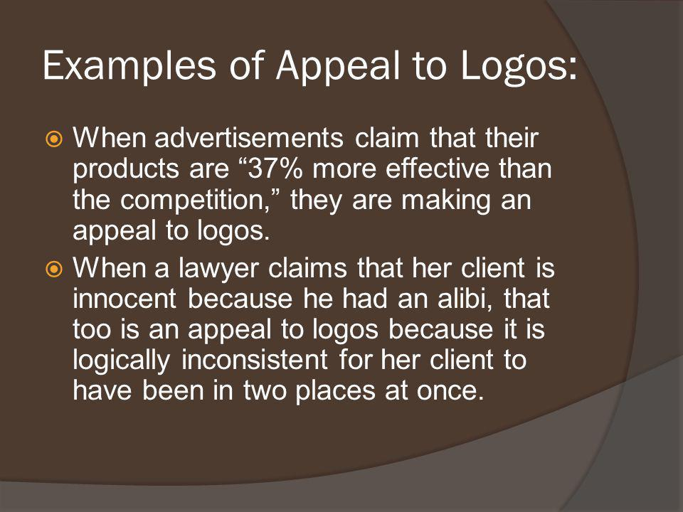 Examples of Appeal to Logos: