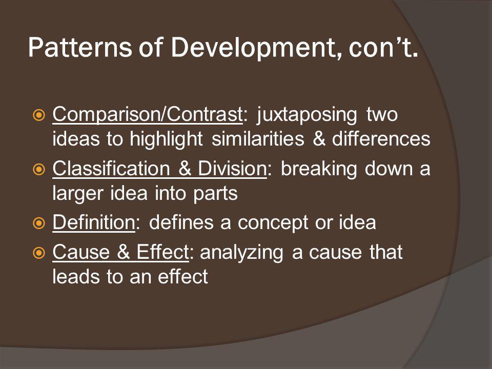 Patterns of Development, con't.