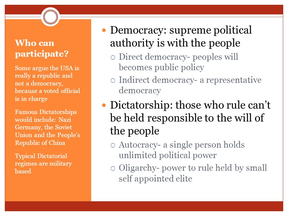 Democracy: supreme political authority is with the people