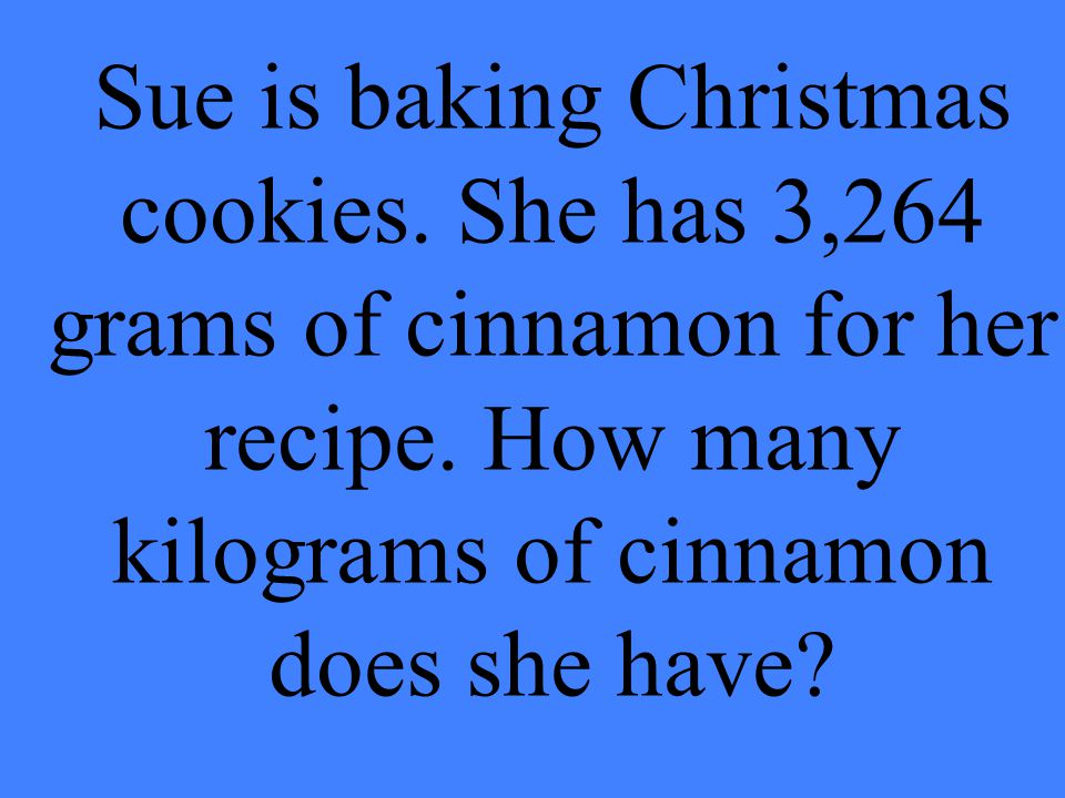 Sue is baking Christmas cookies