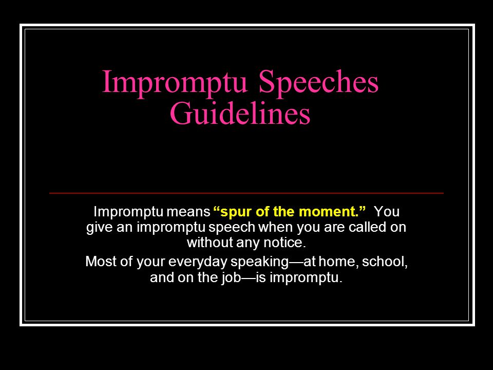 Impromptu Speeches Guidelines
