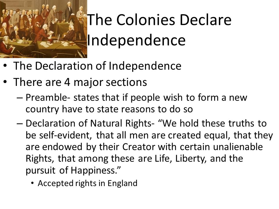 The Colonies Declare Independence