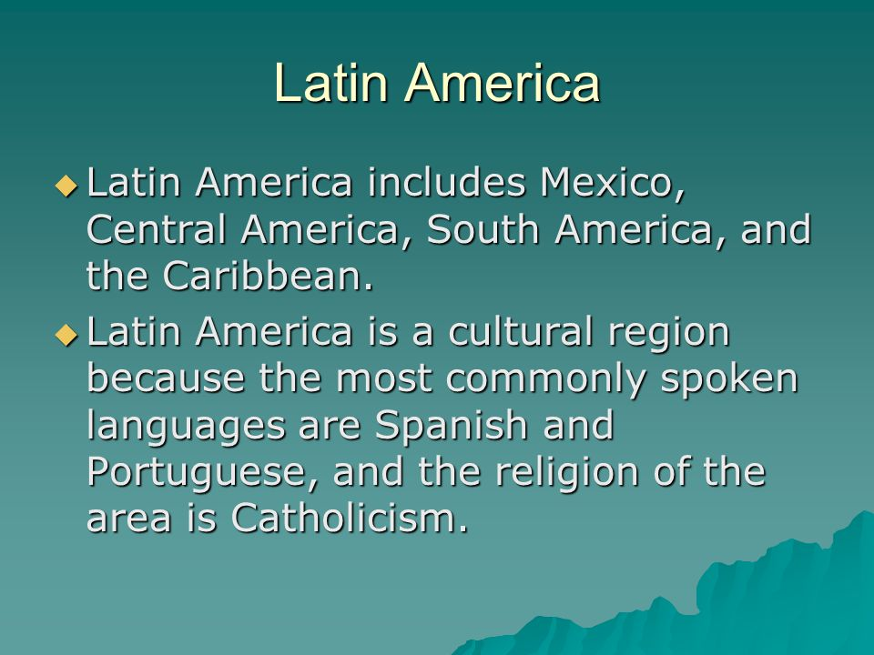 Latin America Latin America includes Mexico, Central America, South America, and the Caribbean.
