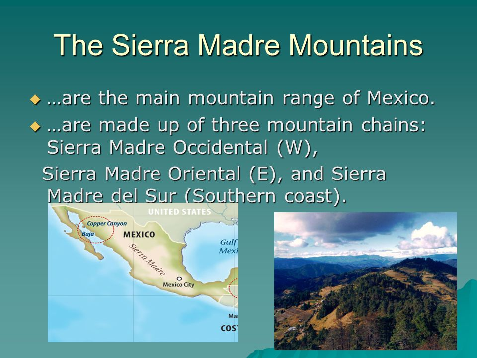 The Sierra Madre Mountains