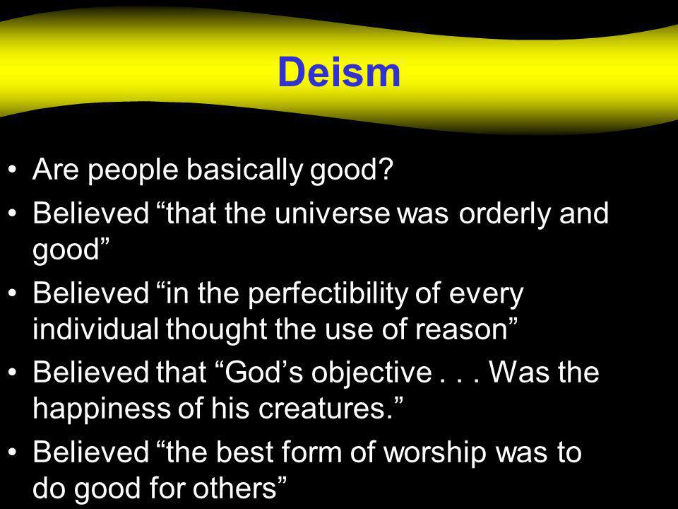 Deism Are people basically good