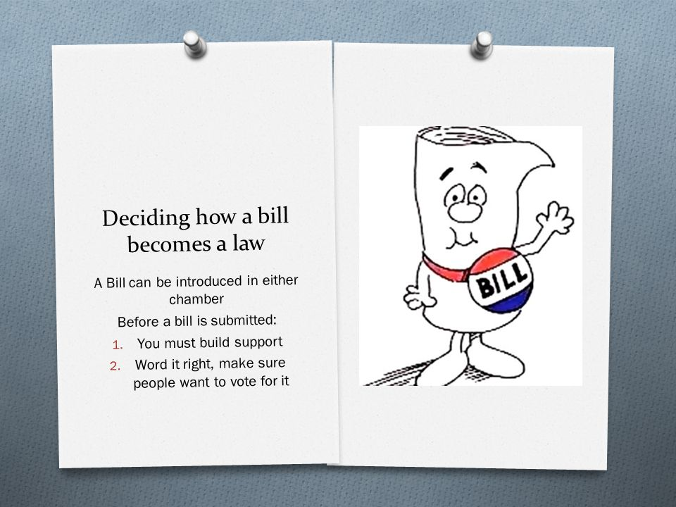 Deciding how a bill becomes a law