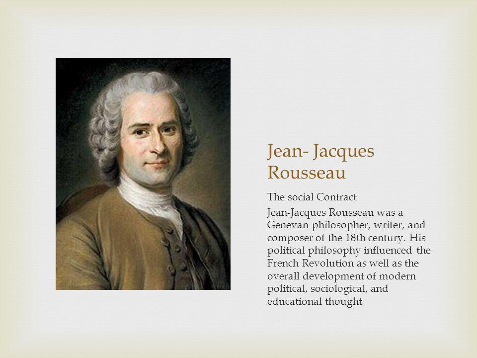 Jean- Jacques Rousseau