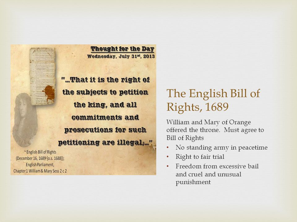 The English Bill of Rights, 1689