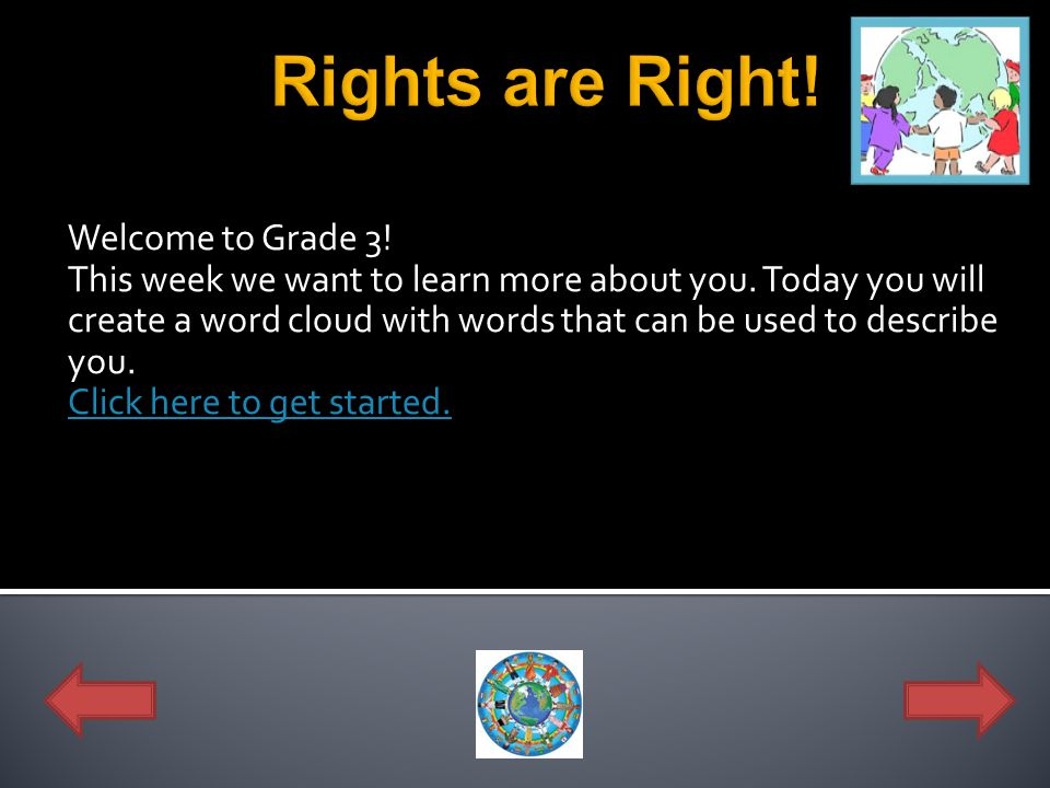Rights are Right! Welcome to Grade 3!