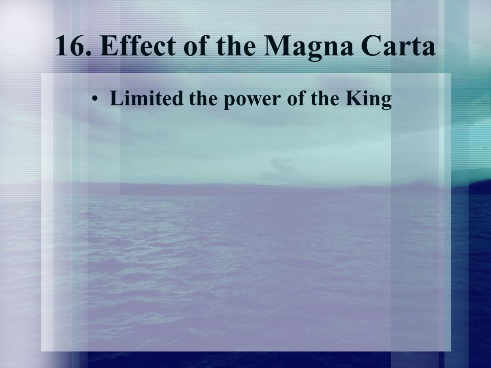16. Effect of the Magna Carta