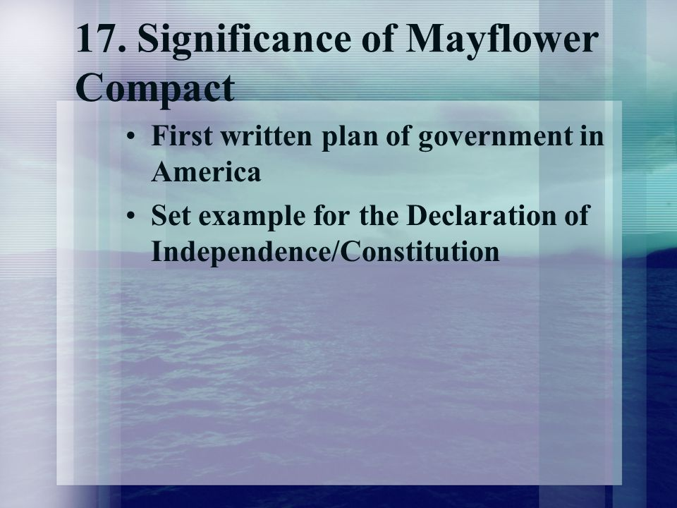 17. Significance of Mayflower Compact
