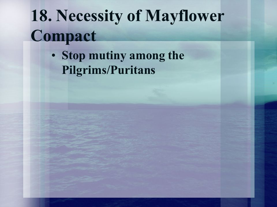 18. Necessity of Mayflower Compact
