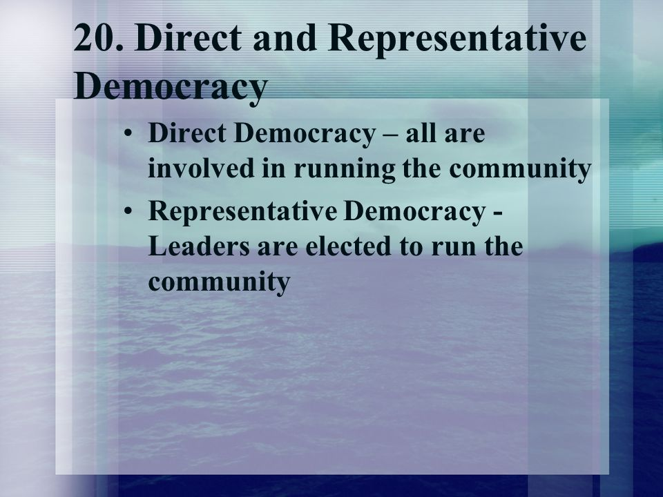 Write a short note on indirect or representative democracy government