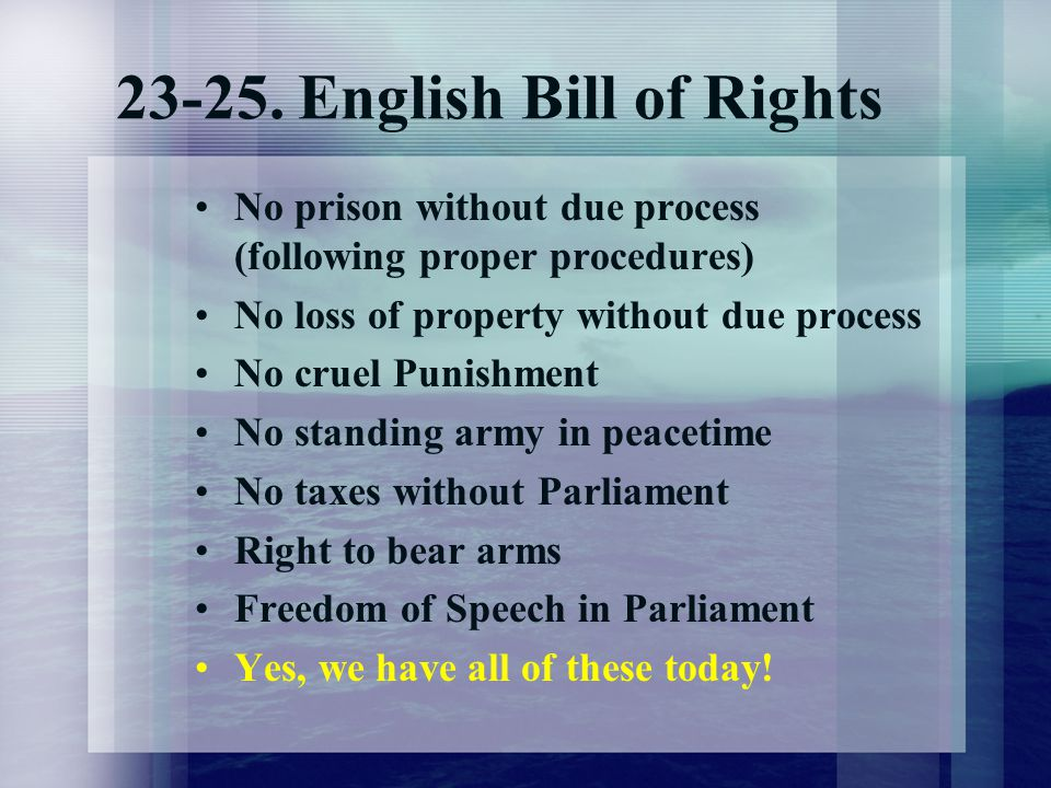 23-25. English Bill of Rights